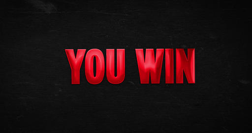 You win. Glossy red word animation Animation