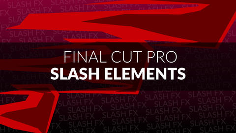 Final Cut Pro - Slash Elements Apple Motion Template