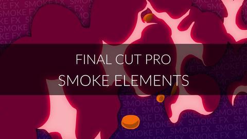 Final Cut Pro - Smoke Elements Apple Motion Template