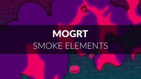 MOGRT - Smoke Elements Motion Graphics Template