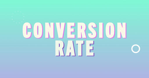 Conversion Rate. Retro Text Animation Animation