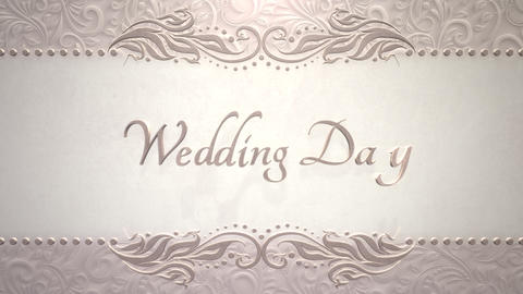 Closeup text Wedding Day and vintage frame with flowers motion, wedding background Animation