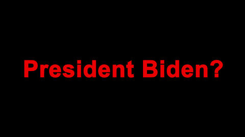 Screensaver for news and election campaign. Text - President Biden. Pop-up text Live Action