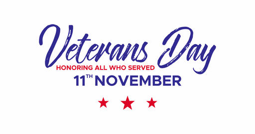 Veterans day. Honoring All Who Served. 11th November Animation