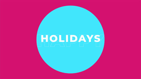 Animation intro text Happy Holidays on fashion and minimalism background with geometric circle Animation