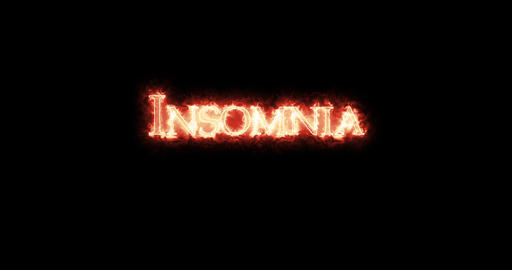 Insomnia written with fire. Loop Animation