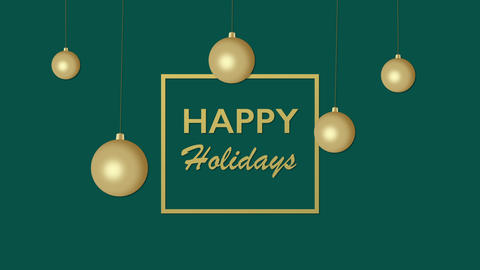 Animated closeup Happy Holidays text and gold Christmas balls on green holiday background Animation