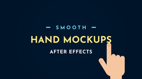 Smooth Hand Mockups After Effects Template
