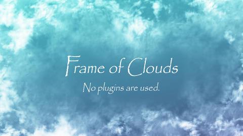 雲の枠 AEテンプレ―ト After Effectsテンプレート