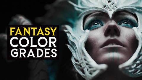 Fantasy Color Grades