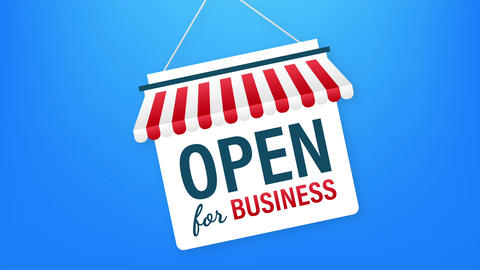 Open for business sign. Flat design for business financial marketing. Banking Animation