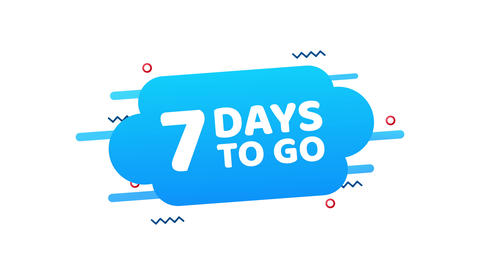 7 Days to go. Countdown timer. Clock icon. Time icon. Count time sale. Motion Animation