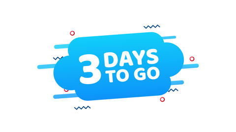 3 Days to go. Countdown timer. Clock icon. Time icon. Count time sale. Motion Animation