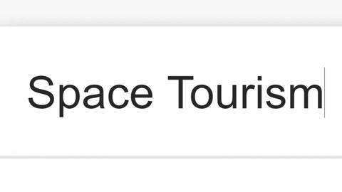 Searching For Space Tourism in Search Bar Screen View Live Action