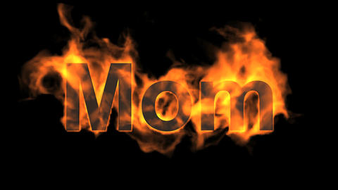 flame mom word,fire text Animation
