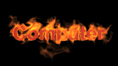 flame computer word Animation