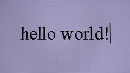 Hello world. Macro shot Stock Video Footage