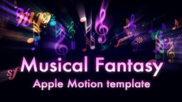 Musical Fantasy Intro Apple Motionテンプレート