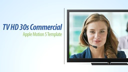 TV HD 30s Commercial - Apple Motion and Final Cut Pro X Template Apple Motion Project