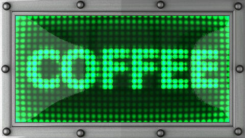 coffee announcement on the LED display Animation
