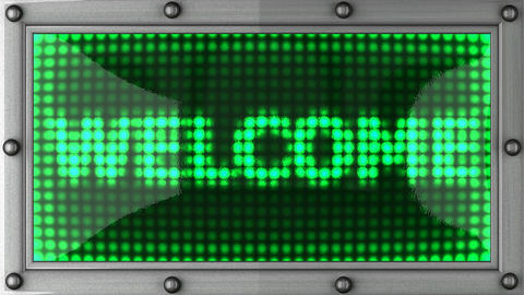 welcome announcement on the LED display Animation