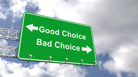 Good And Bad Choice Sign Against Blue Sky stock footage