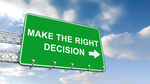 Make the right decision sign against blue sky Animation