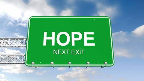 Hope next exit sign against blue sky Animation