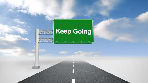 Keep going sign over open road Animation