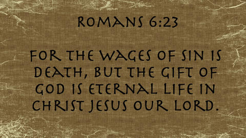 Bible Verse Romans 6:23 Footage