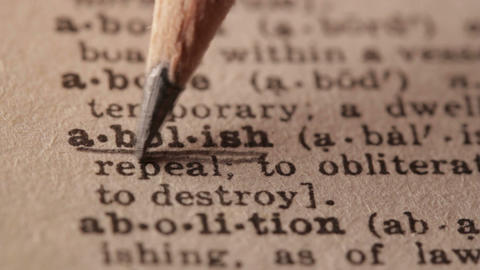 Abolish - Fake dictionary definition of the word with pencil underline Live Action