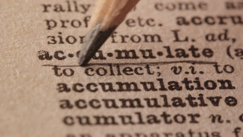 Accumulate - Fake dictionary definition of the word with pencil underline Live Action